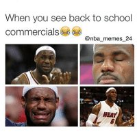 tbt when you see back to school commercials 😂😂 nbamemes nba_memes_24: When you see back to school  commercials  @nba memes 24  HEAT tbt when you see back to school commercials 😂😂 nbamemes nba_memes_24