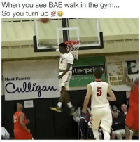 """This is too accurate!☺️👀 Comment: """"BAE"""" letter by letter of u love ur girl🔥 - Follow me @ballankles For more!🏀: When you see BAE walk in the gym...  So you turn up  terpri x  iterprise.co  Mast Family  nall This is too accurate!☺️👀 Comment: """"BAE"""" letter by letter of u love ur girl🔥 - Follow me @ballankles For more!🏀"""