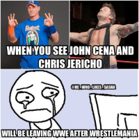 Cena will be filming some movies and Jericho will be on tour with his band. Hopefully they'll be back soon 😢🙏. Raw and SD won't be the same without them😓. wwe wwememe wwememes johncena hustleloyaltyrespect cenation youcantseeme nevergiveup chrisjericho y2j kevinowens fightowensfight wwechampion themiz nikkibella wrestler wrestling wrestlingmemes wrestlemania wrestlemania33 prowrestling professionalwrestling worldwrestlingentertainment wwenetwork wwesuperstars raw smackdown wwesmackdown sdlive wwenxt: WHEN YOU SEE JOHN CENAAND  CHRIS JERICHO  @HEIWHOTLIKESTSASHA  WILL BELEAVING WWE AFTER WRESTLEMANIA Cena will be filming some movies and Jericho will be on tour with his band. Hopefully they'll be back soon 😢🙏. Raw and SD won't be the same without them😓. wwe wwememe wwememes johncena hustleloyaltyrespect cenation youcantseeme nevergiveup chrisjericho y2j kevinowens fightowensfight wwechampion themiz nikkibella wrestler wrestling wrestlingmemes wrestlemania wrestlemania33 prowrestling professionalwrestling worldwrestlingentertainment wwenetwork wwesuperstars raw smackdown wwesmackdown sdlive wwenxt