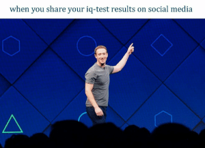 To the frontpage and beyond: when you  share your iq-test results on social m  edia To the frontpage and beyond