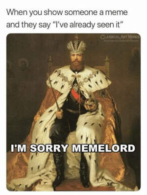 Sorry Memelord