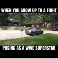 😂😂😂 Video: Unknown wwe stonecold stonecoldstunner therock dwaynejohnson stevemcmahon wrestling tna wwf undertaker vincemcmahon: WHEN YOU SHOW UP TO A FIGHT  POSING AS A WWE SUPERSTAR 😂😂😂 Video: Unknown wwe stonecold stonecoldstunner therock dwaynejohnson stevemcmahon wrestling tna wwf undertaker vincemcmahon