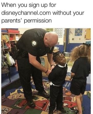 Dank, Memes, and Parents: When you sign up for  disneychannel.com without your  parents' permissionn Guilty as charged by morathegoat MORE MEMES