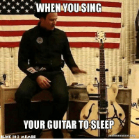 WHEN YOU SING  YOUR GUITAR TOSLEEP  makea meme org  BLINK 182 MEMES guitarists know.. u no.... -Mac