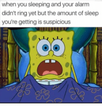 Alarm, Sleeping, and Sleep: when you sleeping and your alarm  didn't ring yet but the amount of sleep  you're getting is suspicious If you know you know.. 😂💯 https://t.co/kAadxnxLOe