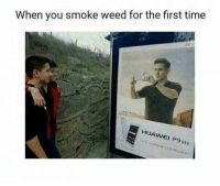 """Memes, Weed, and Http: When you smoke weed for the first time  HUAWEI P9 lite <p>First time via /r/memes <a href=""""http://ift.tt/2pdMJay"""">http://ift.tt/2pdMJay</a></p>"""