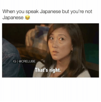 Click, Cute, and Funny: When you speak Japanese but you're not  Japanese  IG | @CRELUBE  That's right. Lol the ending 😭 - - Click Link in My Bio to Get the latest IPhone love funny cute