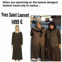 Jacking the Romani swag 😂😂😂😂 - - FOLLOW: @whypree_tho_vip & @whypree_tv ⚠️ for more 🆘🔥‼️: When you spend big on the lastest designer  fashion trend only to realise...  Yves Saint Laurent  1499 € Jacking the Romani swag 😂😂😂😂 - - FOLLOW: @whypree_tho_vip & @whypree_tv ⚠️ for more 🆘🔥‼️