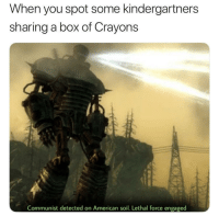 """Memes, American, and Communist: When you spot some kindergartners  sharing a box of Crayons  Communist detected on American soil. Lethal force engaged <p>Better Red than Dead….wait via /r/memes <a href=""""https://ift.tt/2HgxsvT"""">https://ift.tt/2HgxsvT</a></p>"""