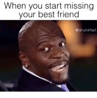 Find someone who is just as weird as u, force them to tell u their secrets so they could never leave u. BFFsForever @drunkfail @terrycrews: When you start missing  your best friend  (a drunk fail Find someone who is just as weird as u, force them to tell u their secrets so they could never leave u. BFFsForever @drunkfail @terrycrews