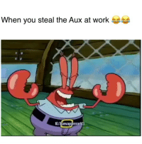 "Funny, Lit, and Work: When you steal the Aux at work  IG:  manv3 Time to get lit!😂 song ""drip on it"" by @calvindavisjr"