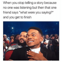 "Love, One, and Friend: When you stop telling a story because  no one was listening but then that one  friend says ""what were you saying?""  and you get to finish i love ignoring bitches i don't like"
