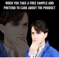 Oh is that cheese? Never heard of it, better take 9 cubes or so. Follow @9gag free sample 9gag: WHEN YOU TAKE A FREE SAMPLE AND  PRETEND TO CARE ABOUT THE PRODUCT Oh is that cheese? Never heard of it, better take 9 cubes or so. Follow @9gag free sample 9gag