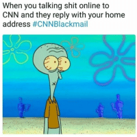 """<p>Buy CNN war bonds! via /r/MemeEconomy <a href=""""http://ift.tt/2sQHwoe"""">http://ift.tt/2sQHwoe</a></p>: When you talking shit online to  CNN and they reply with your home  address <p>Buy CNN war bonds! via /r/MemeEconomy <a href=""""http://ift.tt/2sQHwoe"""">http://ift.tt/2sQHwoe</a></p>"""