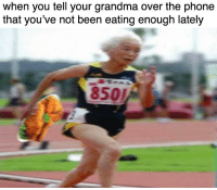 Grandma, Phone, and Been: when you tell your grandma over tne phone  that you've not been eating enough lately  850 <p>Sit tight, grandma's coming!</p>