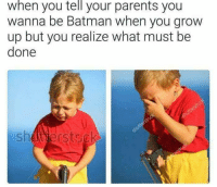 """Batman, Memes, and Parents: when  you  tell  your parents you  wanna be Batman when you grow  up but you realize what must be  done  shderstock <p>I wish I loved my parents this much via /r/memes <a href=""""http://ift.tt/2FIBqRV"""">http://ift.tt/2FIBqRV</a></p>"""