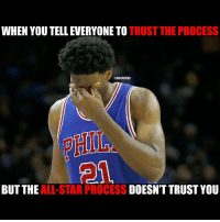 Was Embiid snubbed?: WHEN YOU TELLEVERYONE TO TRUST THE PROCESS  TNBAMEMES  BUT THE  ALL-STAR DOESNT TRUST YOU  RPROCESS Was Embiid snubbed?