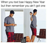 """""""Kiss me through the ph-"""" @staggering • ➫➫➫ Follow @Staggering for more funny posts daily!: When you text bae Happy New Year  but then remember you ain't got one  LAKER  GALAXY """"Kiss me through the ph-"""" @staggering • ➫➫➫ Follow @Staggering for more funny posts daily!"""
