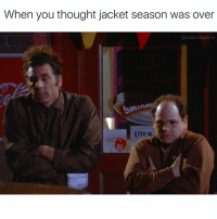 Gotta bust out the Goretex again! costanzagrams: When you thought jacket season was over  a costanzagrams  ork tines Gotta bust out the Goretex again! costanzagrams