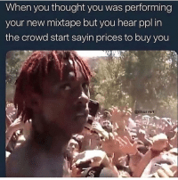 Funny, Mixtape, and Thought: When you thought you was performing  your new mixtape but you hear ppl in  the crowd start sayin prices to buy you  @lilsusvert Mfs been telling me I got a warrant out for my arrest... said I been charged with flexual misconduct.
