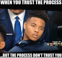 Nba, Phi, and You: WHEN YOU TRUST THE PROCESS  ONBAMEMES  .  EASTERN SEMIS-GAMEI  PHI  4TH4:21 2  BUT THE PROCESS DON'T TRUST YOU WhoseUp