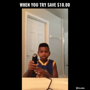 Funny, Memes, and Videos: WHEN YOU TRY SAVE $10.00  SStumbler RT @StumblerFunny: For more funny videos follow @StumblerFunny or visit https://t.co/wXxwph26cH https://t.co/59m0bm64xv