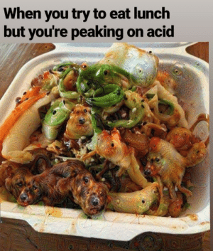 Gets complicated: When you try to eat lunch  but you're peaking on acid Gets complicated