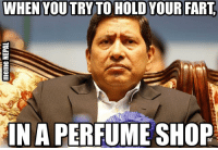 Shopping, Nepali, and Perfume: WHEN YOU TRY TO  HOLD YOUR FART  IN A PERFUME SHOP & its so difficult !! 😂😂
