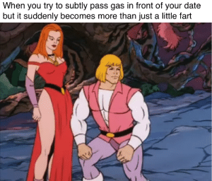 me irl by alice_right_foot-esq MORE MEMES: When you try to subtly pass gas in front of your date  but it suddenly becomes more than just a little fart me irl by alice_right_foot-esq MORE MEMES