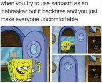 Memes, 🤖, and Backfire: when you try to use sarcasm as an  icebreaker but it backfires and you just  make everyone uncomfortable hi
