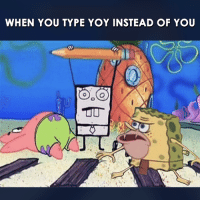 Memes, 🤖, and Nazi: WHEN YOU TYPE YOY INSTEAD OF YOU Grammar Nazis are coming