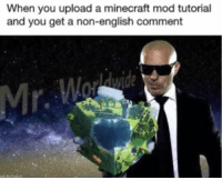 minecraft mod: When you upload a minecraft mod tutorial  and you get a non-english comment