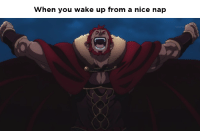 Unrelatable: When you wake up from a nice nap  OKYO