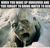 Anyone else have a hard time rolling out of bed this morning after a late night of 4th of July partying?: WHEN YOU WAKE UP HUNGOVER AND  YOU FORGOT TO BRING WATER TO BED  GOTWDJUNKIE Anyone else have a hard time rolling out of bed this morning after a late night of 4th of July partying?