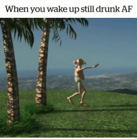 The best hangover cure 😅: When you wake up still drunk AF The best hangover cure 😅