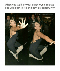 That's why I steer clear of everyone and will inevitably die alone 🙄🤗😂😂 (Remake of an old mmsipo) noharmdone teamnoharmdone: When you walk by your crush tryna be cute  but God's got jokes and saw an opportunity  IG: omy-mom-soys im pretty That's why I steer clear of everyone and will inevitably die alone 🙄🤗😂😂 (Remake of an old mmsipo) noharmdone teamnoharmdone