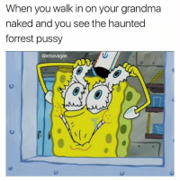 IF YALL FW ME CAN YAL DOWNLOAD AND DELETE AN APP FROM THE LINK IN @spyonsomeniggaslmao BIO , IT PAYS ME IF YOU DO THANKS: When you walk in on your grandma  naked and you see the haunted  forrest pussy  @atlsavagee  0) IF YALL FW ME CAN YAL DOWNLOAD AND DELETE AN APP FROM THE LINK IN @spyonsomeniggaslmao BIO , IT PAYS ME IF YOU DO THANKS