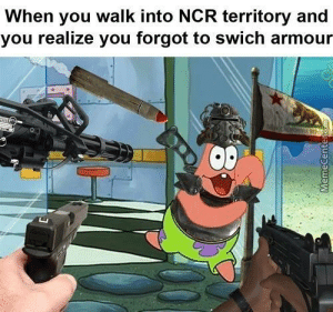 Ncr, You, and When You: When you walk into NCR territory and  you realize you forgot to swich armour  Oe Ad Victorium?