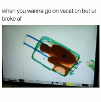 when you wanna go on vacation but ur  broke af Anybody tryna squeeze me in they vacation let me know! 😂😂😂