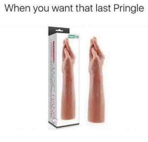 Food, Love, and Memes: When you want that last Pringle I love finger food.You need your required daily intake of memes! Follow@nochillmemes for help now!