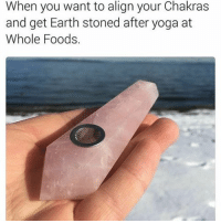 Beautiful, Whole Foods, and Earth: When you want to align your Chakras  and get Earth stoned after yoga at  Whole Foods @rawearthgems makes these beautiful rose quartz pipes. Follow their page for weekly giveaways ✌️🙌