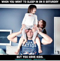 """Dad, Family, and Fathers Day: WHEN YOU WANT TO SLEEP IN ON A SATURDAY  leave  RON  ATIO  BUT YOU HAVE KIDS.  GAVERAGEPARENTPROBLEMS  MOMMY SHORTS COM Here's a multi-pic tribute to my husband Mike (swipe left to see them all) because yesterday was Father's Day and he has the best """"how the f*ck did I get here?"""" face of any dad I've ever seen. In addition to being a regular on averageparentproblems, he also happens to be an excellent father. No joke. You can follow my family and see him semi-smile on @mommyshorts. Happy Father's Day, Mike!"""