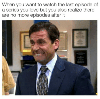 """Love, Memes, and Watch: When you want to watch the last episode of  a series you love but you also realize there  are no more episodes after it <p>Should I or shouldn't I? via /r/memes <a href=""""https://ift.tt/2NizvDT"""">https://ift.tt/2NizvDT</a></p>"""
