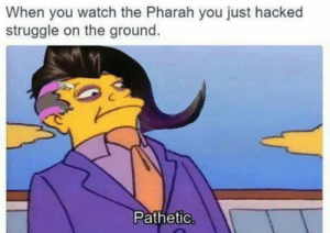 """Patético   Principal's Skinner """"Pathetic""""   Know Your Meme: When you watch the Pharah you just hacked  struggle on the ground.  Pathetic Patético   Principal's Skinner """"Pathetic""""   Know Your Meme"""