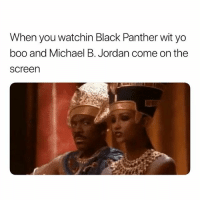 Hoes Will Drool For Another Mf Right In Ya Face. 😩😩😠 TheAudacity: When you watchin Black Panther wit yo  boo and Michael B. Jordan come on the  screen Hoes Will Drool For Another Mf Right In Ya Face. 😩😩😠 TheAudacity