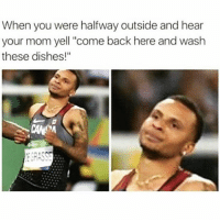 "Friends, Dank Memes, and Mom: When you were halfway outside and hear  your mom yell ""come back here and wash  these dishes!""  CRAS DANG 😂🍋🍋 @funnyblack.s ➡️ TAG 5 FRIENDS ➡️ TURN ON POST NOTIFICATIONS"