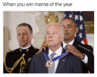 Well-deserved.: When you win meme of the year  Chleb Well-deserved.