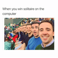 @middleclassfancy is nothing but middle class memes and it's hilarious: When you win solitaire on the  computer @middleclassfancy is nothing but middle class memes and it's hilarious