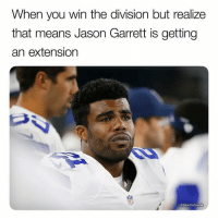 Sports, The Division, and Jason Garrett: When you win the division but realize  that means Jason Garrett is getting  an extension  @GhettoGronk And Dak