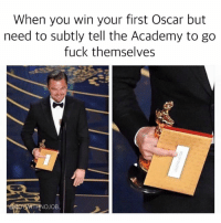 About damn time!: When you win your first Oscar but  need to subtly tell the Academy to go  fuck themselves  OJOB About damn time!